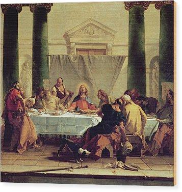 The Last Supper Wood Print by Giovanni Battista Tiepolo