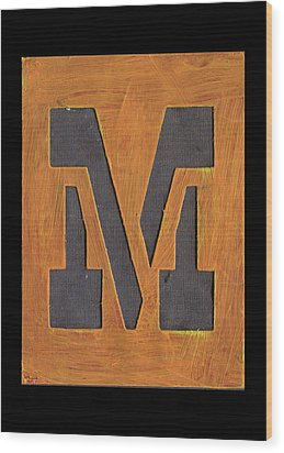 The Letter M Wood Print