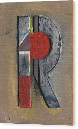 The Letter R Wood Print