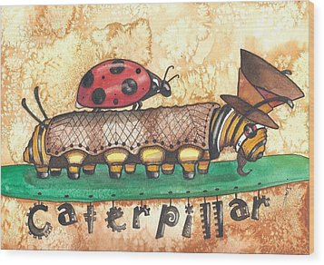 The Mad Caterpillar Wood Print by Sheri Athwal