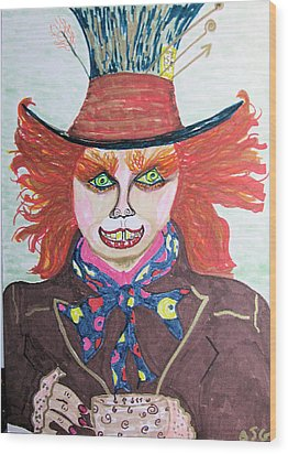 Wood Print featuring the drawing The Mad Hatter by Barbara Giordano