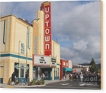 The Marching Band At The Uptown Theater In Napa California . 7d8922 Wood Print by Wingsdomain Art and Photography