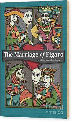 The Marriage Of Figaro Wood Print