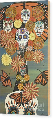 The Monarch's Tree Of Life And The Dead - Day Of The Dead Wood Print