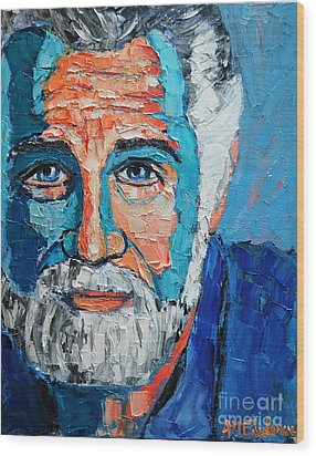The Most Interesting Man In The World Wood Print by Ana Maria Edulescu