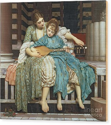 The Music Lesson Wood Print by Frederic Leighton