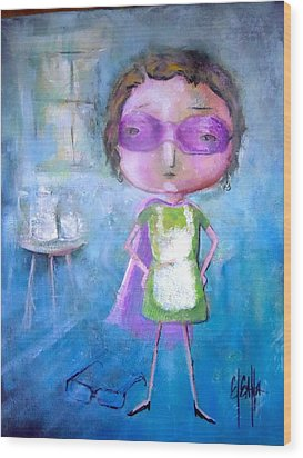 Wood Print featuring the painting The Nerearsighted Super Mom by Eleatta Diver