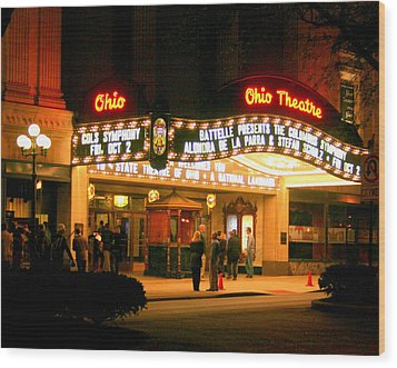 The Ohio Theater At Night Wood Print by Laurel Talabere