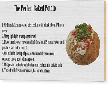 The Perfect Baked Potato Wood Print by Michael Ledray