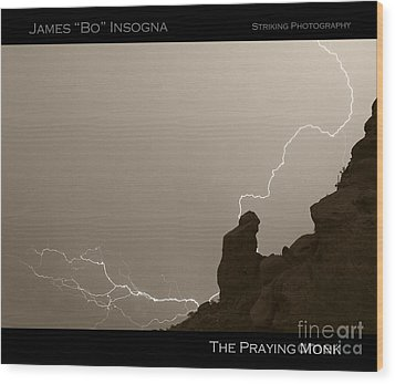 The Praying Monk Camelback Mountain Wood Print by James BO  Insogna