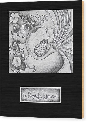 The Prophetic Intercessor Wood Print by Amy Parker
