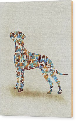 Wood Print featuring the painting The Rhodesian Ridgeback Dog Watercolor Painting / Typographic Art by Inspirowl Design