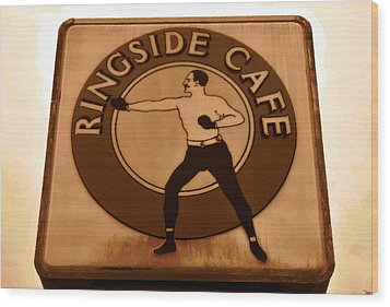 The Ringside Cafe Wood Print by David Lee Thompson