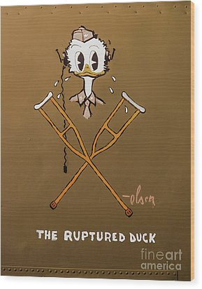 The Ruptured Duck Wood Print