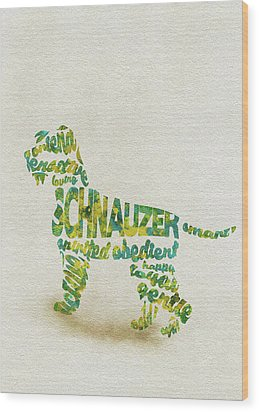 Wood Print featuring the painting The Schnauzer Dog Watercolor Painting / Typographic Art by Inspirowl Design