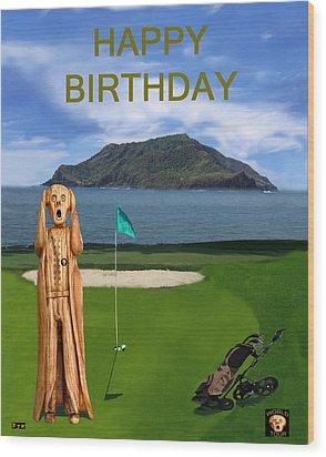 The Scream World Tour Golf  Happy Birthday Wood Print by Eric Kempson