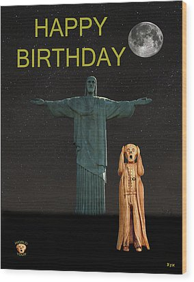 The Scream World Tour Rio Happy Birthday Wood Print by Eric Kempson