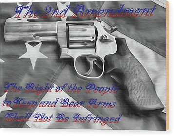 Wood Print featuring the digital art The Second Amendment Black And White by JC Findley