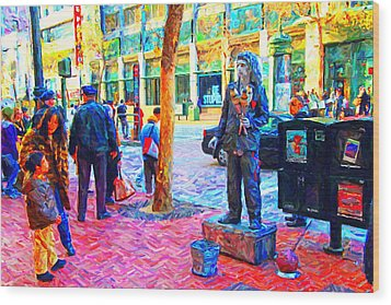 The Street Performer . Photo Artwork Wood Print by Wingsdomain Art and Photography
