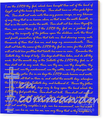 The Ten Commandments 20130213blue Wood Print by Wingsdomain Art and Photography