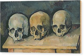 The Three Skulls Wood Print by Paul Cezanne