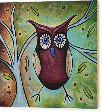 The Whimsical Owl Wood Print by Elizabeth Robinette Tyndall