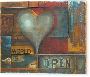 The World Is Now Open Wood Print by Stephen Schubert