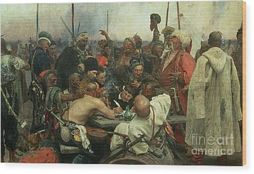 The Zaporozhye Cossacks Writing A Letter To The Turkish Sultan Wood Print by Ilya Efimovich Repin