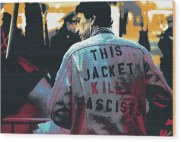 This Jacket Kills Fascists Wood Print