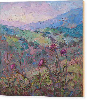 Thistles At Paso Wood Print by Erin Hanson