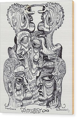 Thought Wood Print by Robert Wolverton Jr