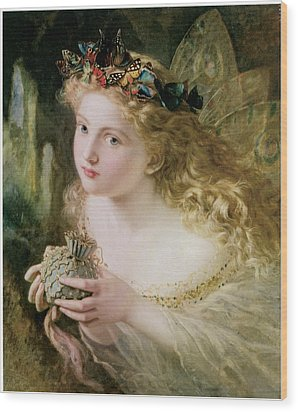 Thus Your Fairy's Made Of Most Beautiful Things Wood Print by Sophie Anderson