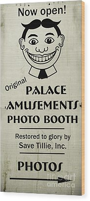 Wood Print featuring the photograph Tillie Photo Booth Sign by Colleen Kammerer