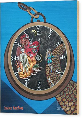 Time Is Running Out And I Am Running Scared Wood Print by Deidre Firestone