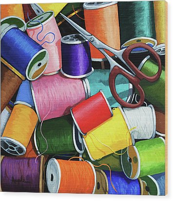 Wood Print featuring the painting Time To Sew - Colorful Threads by Linda Apple