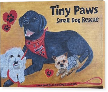 Wood Print featuring the painting Tiny Paws Small Dog Rescue by Sharon Schultz