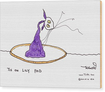 Tis On Lily Pad Wood Print by Tis Art