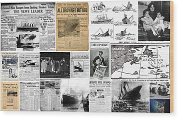 Titanic Headlines From 1912 Wood Print by Don Struke
