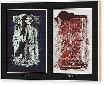 Wood Print featuring the painting To Love Must Be Centered by Carol Rashawnna Williams