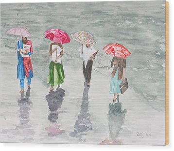 To Work In The Rain Wood Print by Betty-Anne McDonald
