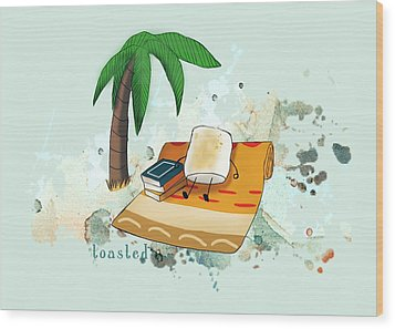 Wood Print featuring the digital art Toasted Illustrated by Heather Applegate