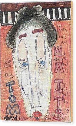 Tom Waits Wood Print by Robert Wolverton Jr