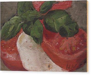 Tomato Basil And Mozarella Wood Print by Barbara Andolsek