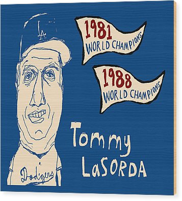 Tommy Lasorda Los Angeles Dodgers Wood Print by Jay Perkins