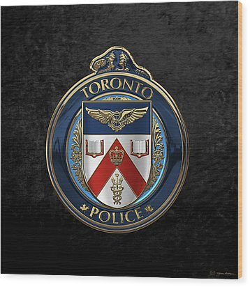 Wood Print featuring the digital art Toronto Police Service  -  T P S  Emblem Over Black Velvet by Serge Averbukh