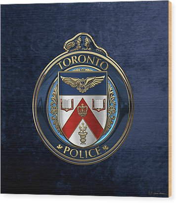 Wood Print featuring the digital art Toronto Police Service  -  T P S  Emblem Over Blue Velvet by Serge Averbukh