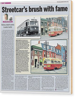 Wood Print featuring the painting Toronto Sun Article Streetcars Brush With Fame by Kenneth M Kirsch