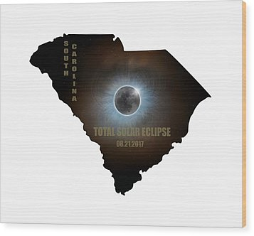 Total Solar Eclipse In South Carolina Map Outline Wood Print by David Gn