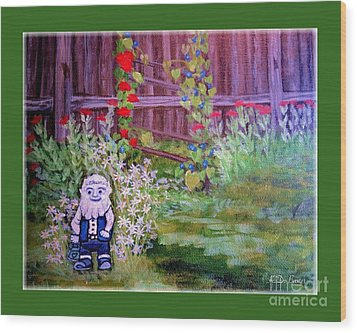 Wood Print featuring the painting Touched By A Gnome In Grandma's Secret Garden by Kimberlee Baxter