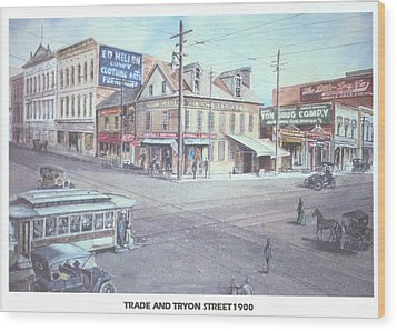 Trade And Tryon Street 1900 Wood Print by Charles Roy Smith